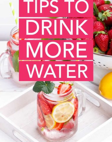 Looking for some tips and tricks to stay hydrated? Here are 8 ways to drink more water to improve your health, your skin, and encourage weight loss.
