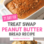 21 Day Fix Healthy Peanut Butter Bread
