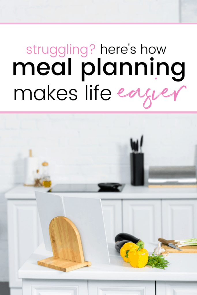 meal planning life hack and how it makes life easier for a smooth week