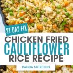 21 Day Fix Chicken Fried Cauliflower Rice