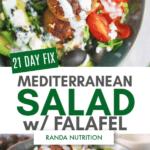 21 Day Fix Mediterranean Salad with Falafel