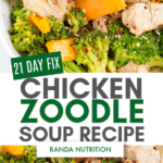 21 Day Fix Chicken Zoodle Soup