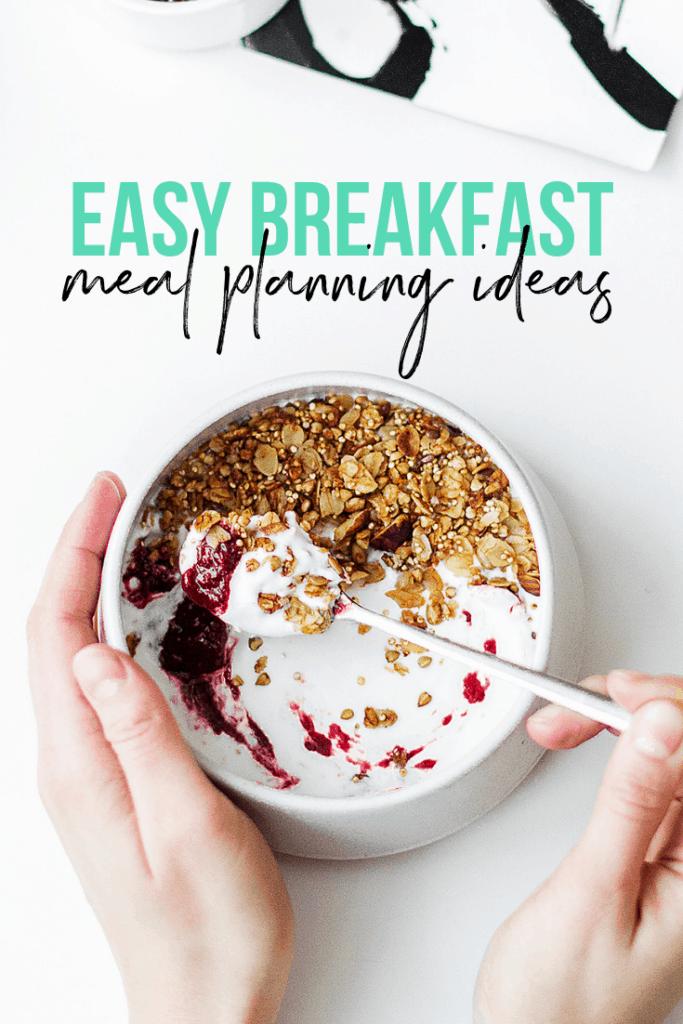 easy breakfast meal planning ideas