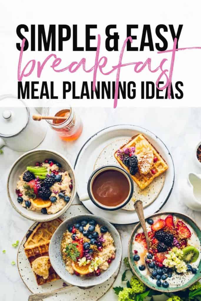 breakfast meal planning ideas