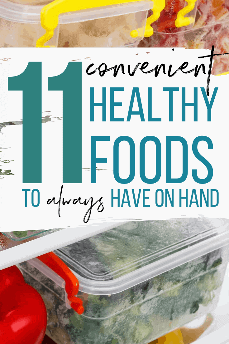 convenient healthy foods to have on hands