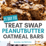 21 Day Fix Peanut butter Oatmeal Bars