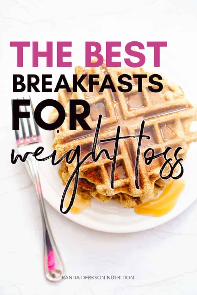 best breakfasts for weight loss