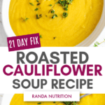 21 day fix roasted cauliflower soup