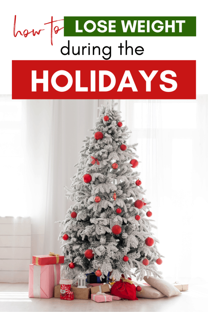 lose weight during the holidays