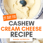 21 Day Fix Cashew Cream Cheese Recipe
