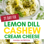 Lemon Dill Cashew Cream Cheese