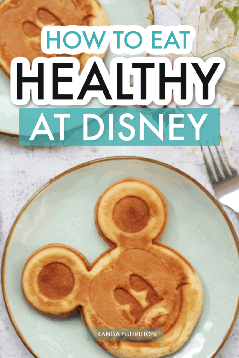 how to eat healthy at disney