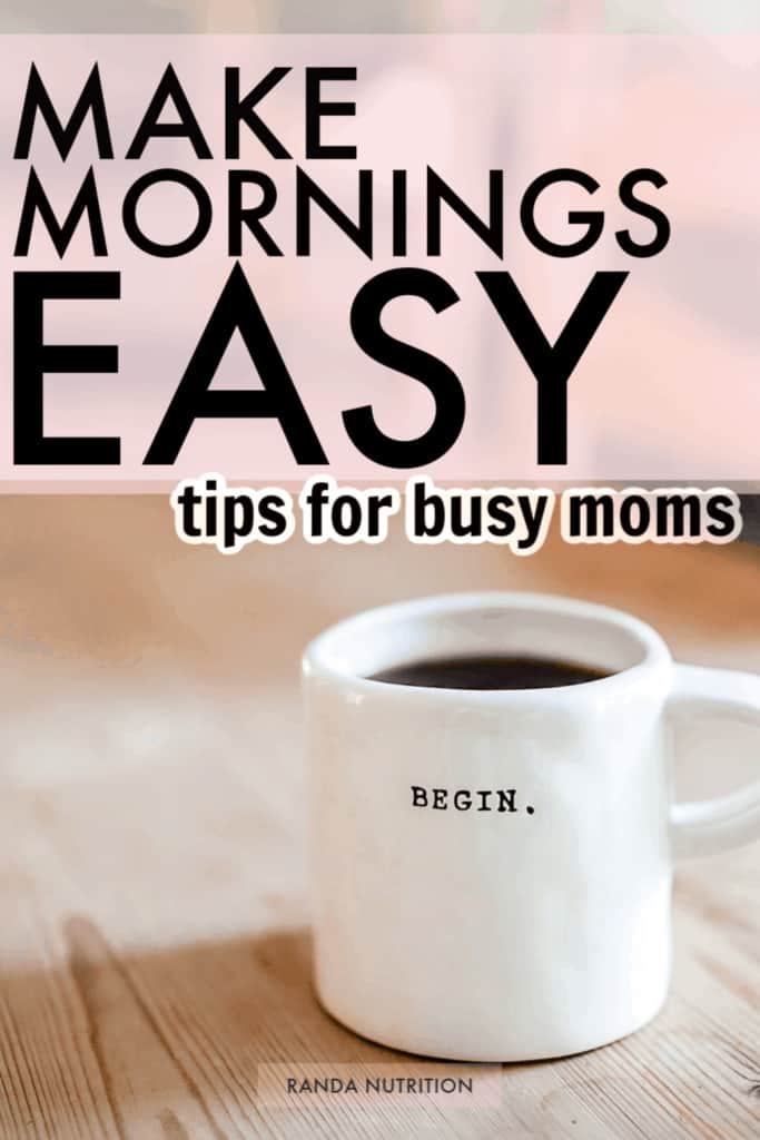 how to make mornings easier for busy moms