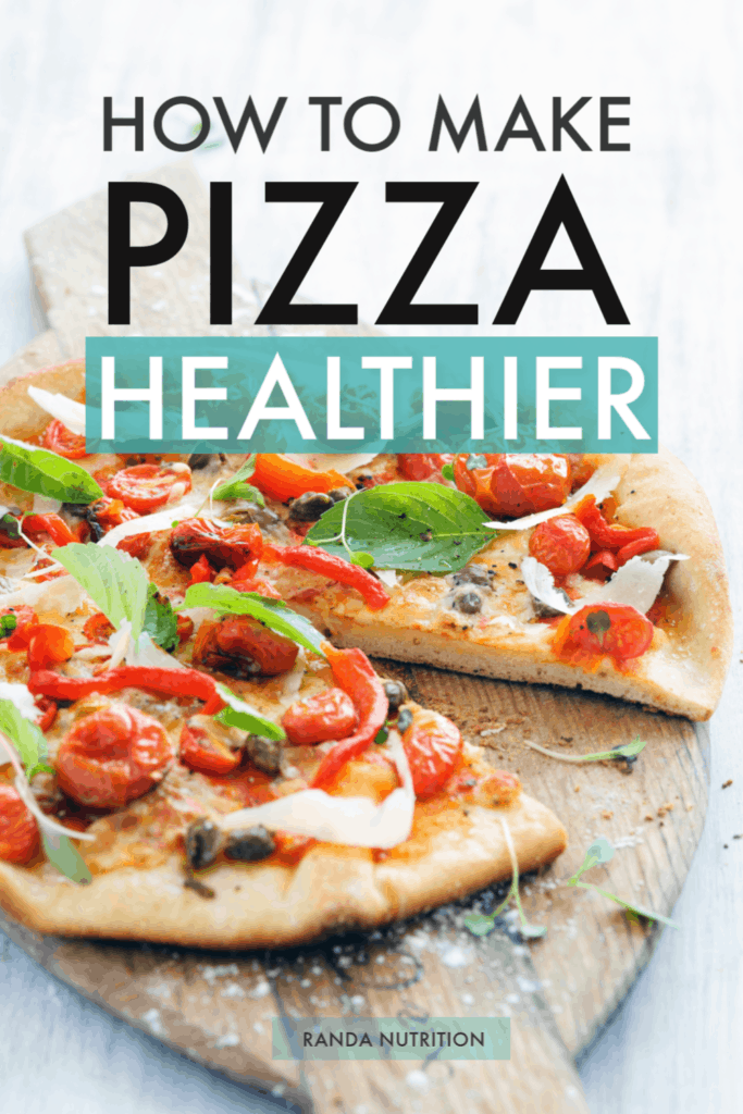 how to make pizza healthier