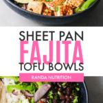 Sheet pan fajita taco bowls