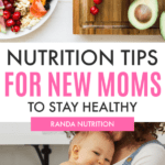 New Mom Nutrition Tips