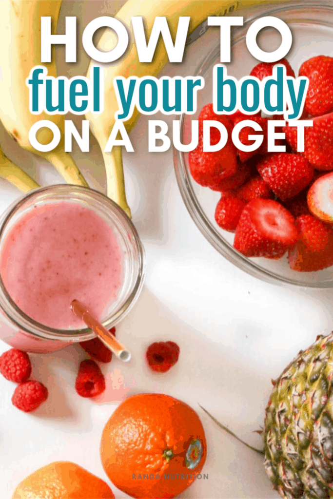 Fuel Your Body on a Budget
