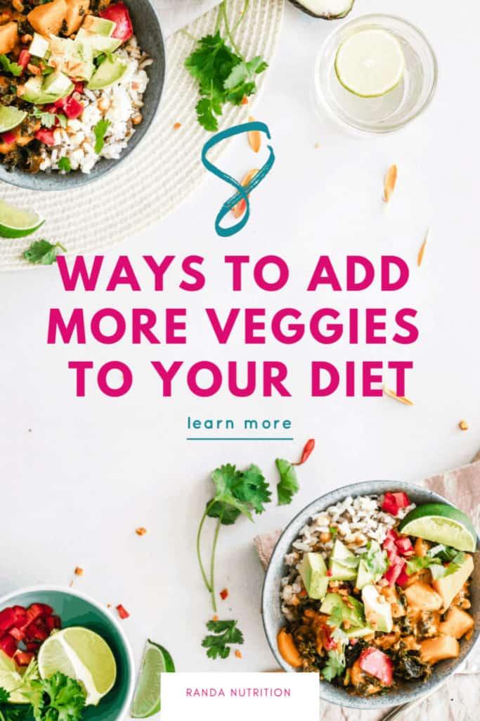 ways to add veggies to your diet
