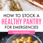 Healthy Pantry Staples for Emergencies