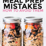 common meal prep mistakes