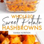 Whole30 Sweet Potato Hashbrowns