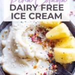 pina colada dairy free ice cream