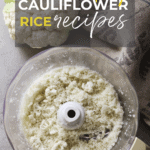 25+ Easy Healthy Cauliflower Rice Recipes