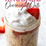 strawberry rhubarb overnight oats