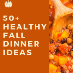 fall dinner ideas