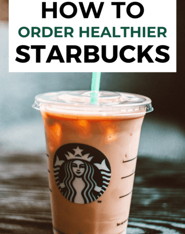 how to order healthier at starbucks