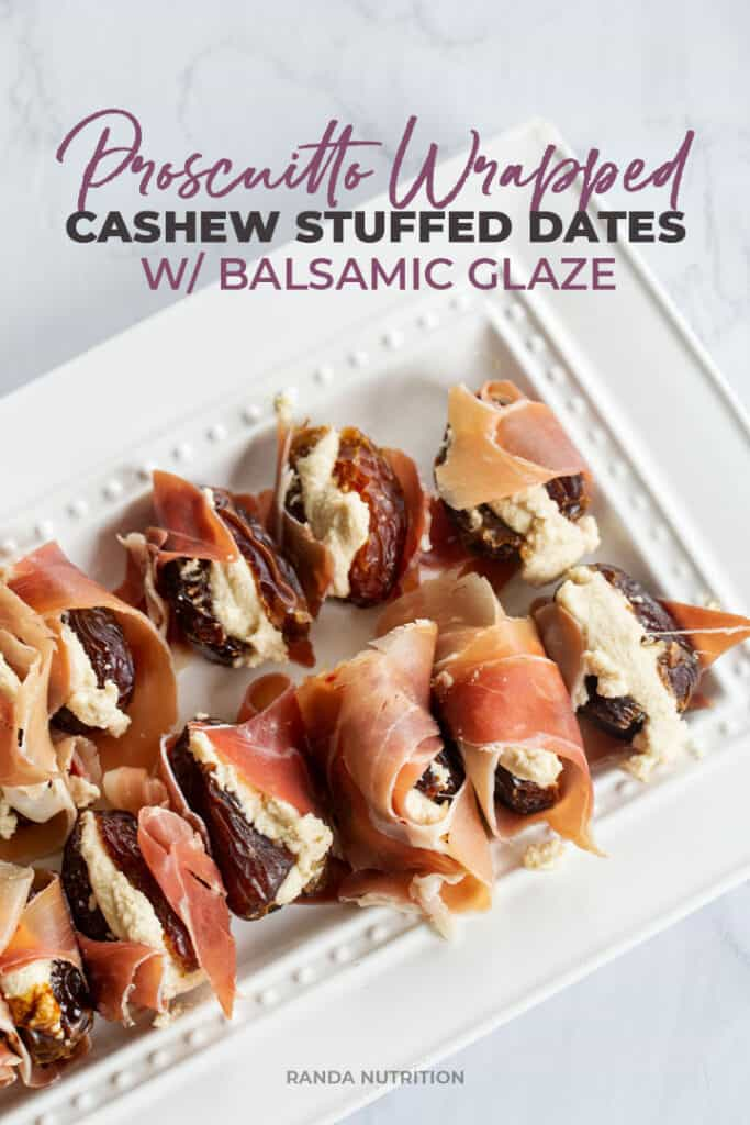 prosciutto wrapped cashew cream cheese stuffed dates on a platter