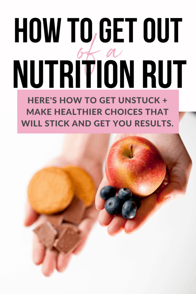 how to get out of a nutrition rut