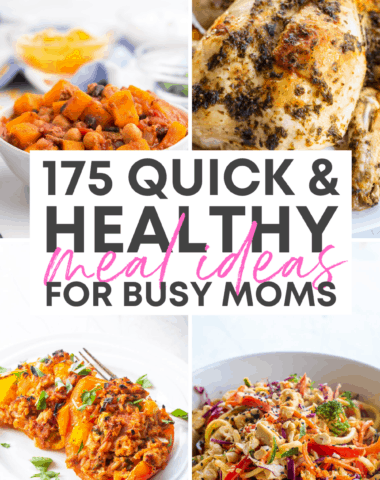 quick and healthy meals for busy moms