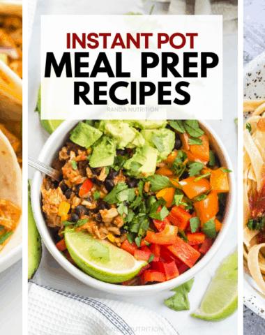 Instant Pot Meal Prep
