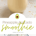Pineapple Avocado Smoothie