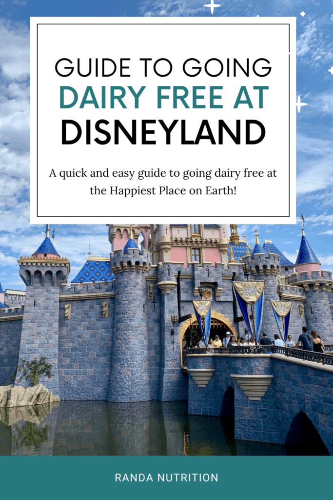 dairy free Disneyland guide