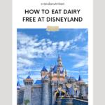 how to eat dairy free at disneyland